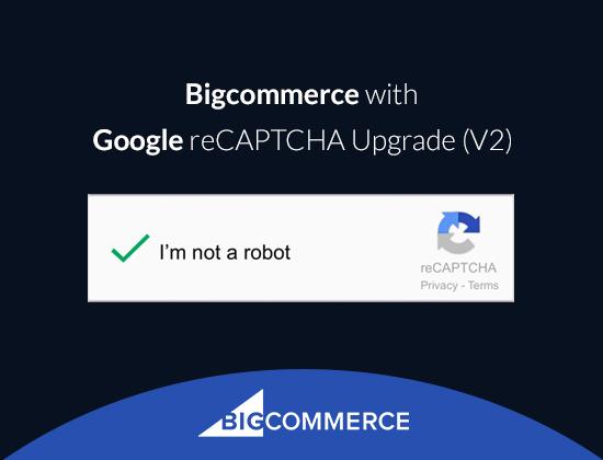 Google reCAPTCHA Upgrade (V2)