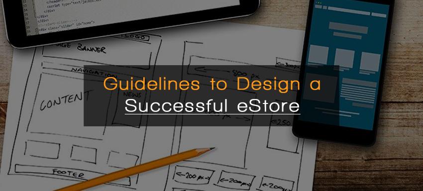 Guidelines to design a successful eStore