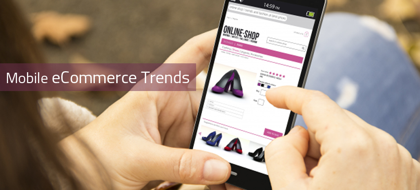 Mobile ecommerce trends, usage and adoptions