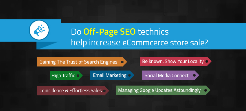 Do Off-Page SEO technics help increase ecommcerce store sale?