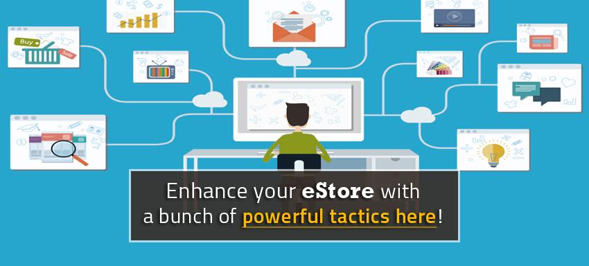 7 Quick Improvements for your eStore