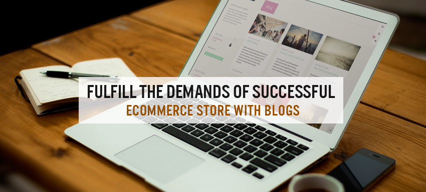 Active Blog : Demand of every successful ecommerce store