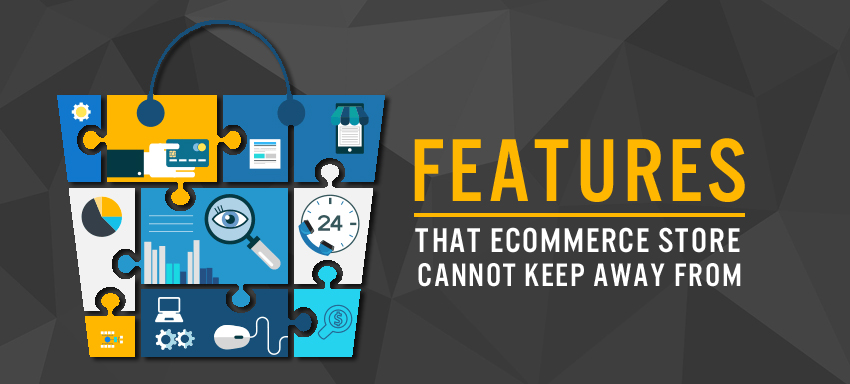Do your eCommerce store have these features?