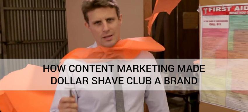 Dollar Shave Club Content Marketing Tricks