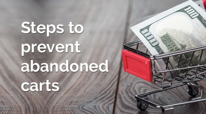 Steps to prevent abandoned carts