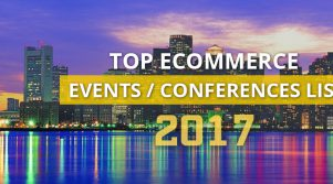 13 Ecommerce Events & Conferences coming up this year