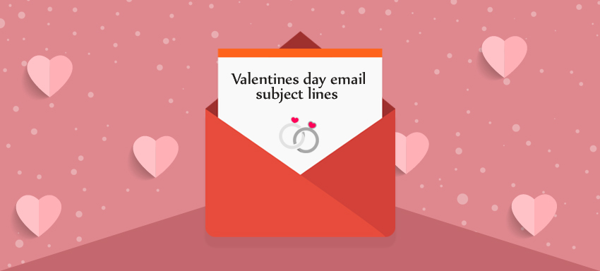 53 Awesome Email Subject Lines for Valentine\'s Day