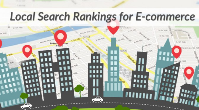 How to Improve Local Search Rankings for E-commerce