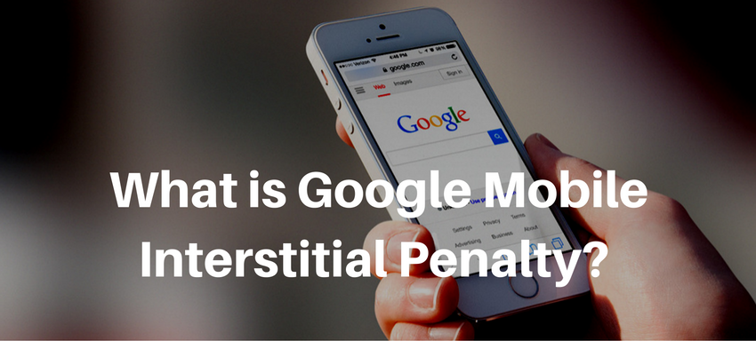 what is Google Mobile Interstitial Penalty?
