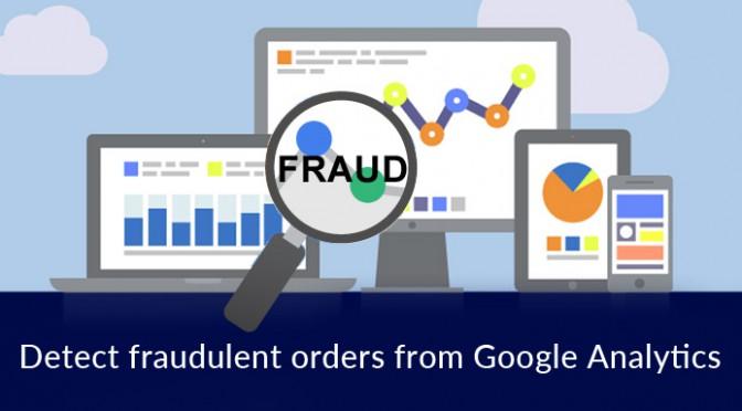 Detect fraudulent orders