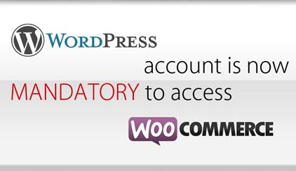 Wordpress account mandatory to access WooCommerce